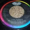 TINA TURNER...ON 45 RPM VINYL