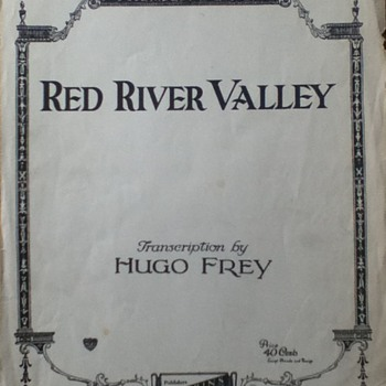 """""""Red River Valley"""" and """"If Love Were All"""" Sheet Music - Paper"""