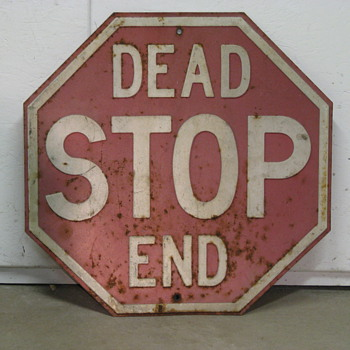 Stop - Dead End - Signs