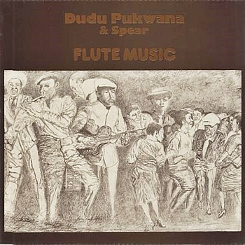 Dudu Pukwana & Spear Vinyl Record - Flute Music Album - 1975 UK 7-track LP - Very Scarce Virgin/Caroline Label.