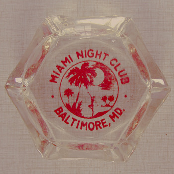 Miami Night Club, Baltimore, MD Ashtray...... - Tobacciana