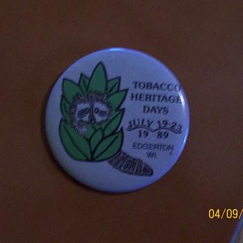 Pinback Tobacco Heritage 1989