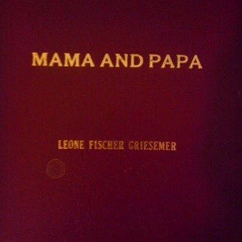 Mama and Papa, a written history of my family - Books