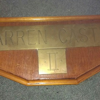 Warren Castle II solid inscribed brass wording and numbers on a solid wood frame, could be from a Sailing Ship or Steam Engine