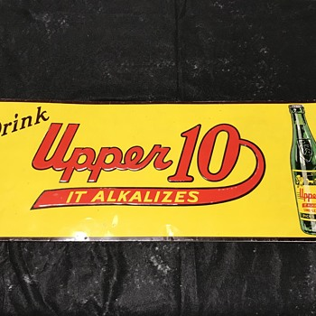 Upper 10 soda sign  - Signs