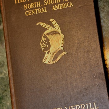 1927 Book: The American Indian, North, South and Central America - Books