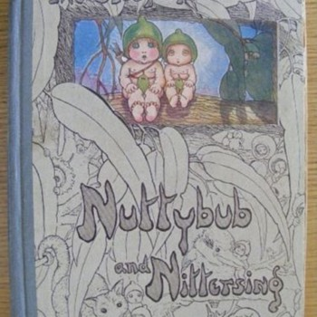 Nuttybub & Nittersing - 1st edition -May Gibbs 1923 - Books