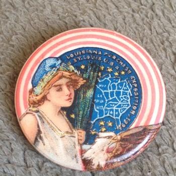 Rare 1904 Louisiana Purchase World Fair Expo St. Louis Pinback - Advertising