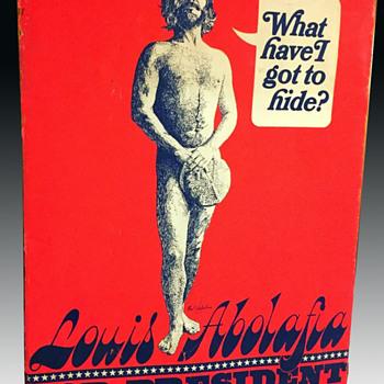 1968 Greenwich Village nudist Louis Abolafia for President poster. - Politics
