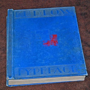Ludlow Line Caster, hard bound Type Speciman Book, circa 1920's. - Office