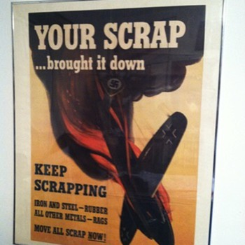 "WW2 ""Your Scrap Brought it Down"" Poster - Military and Wartime"