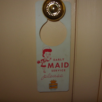 early best western maid and do not disturb sign - Signs