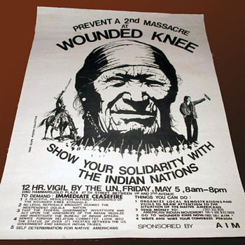 Prevent a 2nd MASSACRE at WOUNDED KNEE-Solidarity w Indian Nations-1973 Poster - Politics