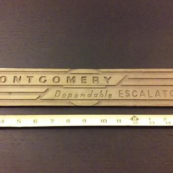 "cast metal ""MONTGOMERY Dependable ESCALATORS"" nameplate  - Advertising"