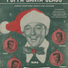 "sheet Music ""POPPA SANTA CLAUS""  BING & HIS SONS==CUTE COVER"