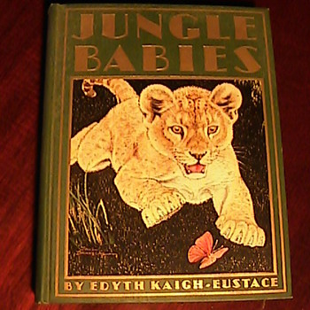 Todays Goodwill Finds! Jungle Babies by Edyth Kaigh-Eustace 1932 - Books