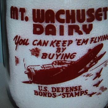 MT. WACHUSETT DAIRY...WEST BOYLSTON MASSACHUSETTS...WAR SLOGAN MILK BOTTLE - Bottles