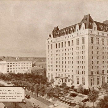 """The Fort Garry Hotel"" Winnipeg - Circa 1917 - Photographs"