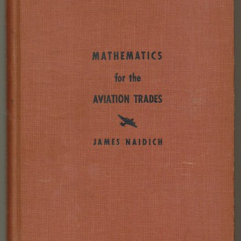 "1942 - ""Mathematics for the Aviation Trades"" - Books"
