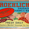 Froehlich's Sausage Hams and Bacon Tin Sign