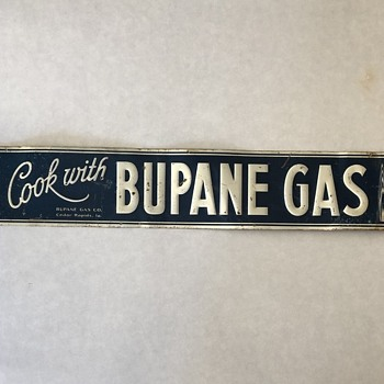 1940s Embossed Tin.....Bupane Fuel? What the Hey Was That????? - Signs