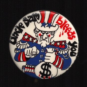 Uncle Sam bleeds You, Vietnam War tax protest pinback