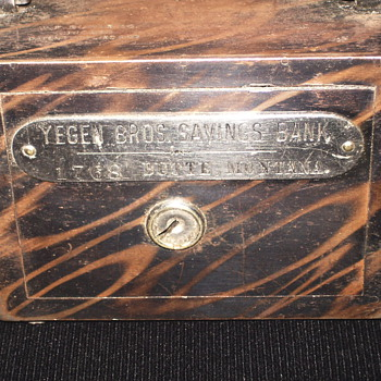 "The Yegen Brothers Saving Bank,""Butte,Montana""Circa 1900 - Coin Operated"