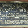 Dupont Blasting Machine....And Boom  Goes the Dynamite....