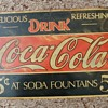 My fisrt ever Coke Sign is a Beauty and i cant find any like it...