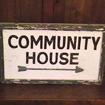 Community House Sign - Signs
