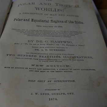 Polar and Tropical Worlds, – 1874 by Dr. G. Hartwig  - Books