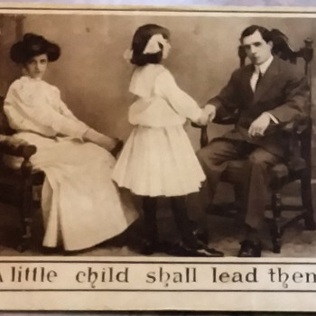 A Little Child Shall Lead Them - Postcards