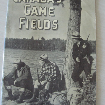 1941 Canada's Game Fields Hunting Brochure 33 pages - Paper
