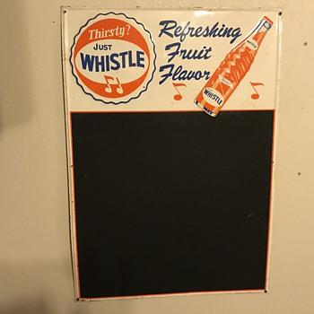 Whistle soda caulk board  - Signs