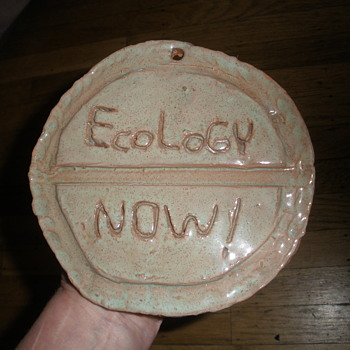 Original 1970s ECOLOGY NOW! Logo Stoneware Pottery Plaque - Folk Art