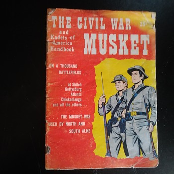 The Civil War Musket and Kadets of America Handbook - Military and Wartime