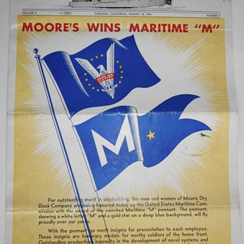 "Moore Dry Dock Co. Maritime ""M"" Award 1943 - Military and Wartime"