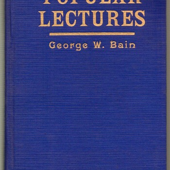 "1915 - ""Popular Lectures"" by George W. Bain - Books"