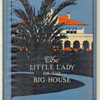 """""""The Little Lady of the Big House"""" by Jack London ** First Edition 1916"""