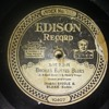 Is Thomas A. Edison Back Far Enough For You...For Now??..On 78 RPM Shellac