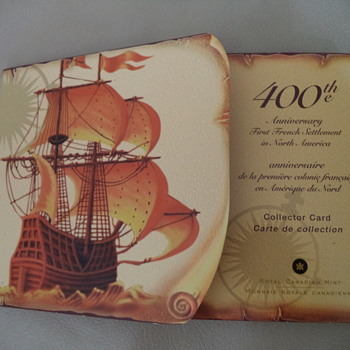 2004- 400th Anniversary of the First French Settlement in North America Collector Card