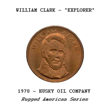 "Husky Oil Co. - ""William Clark"" Token - US Coins"