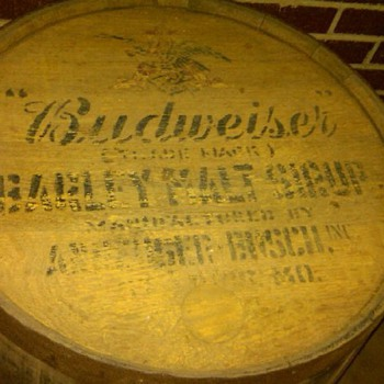 Has anyone ever seen a Budweiser Barley Malt Sirup Barrel?  I have the rest of this barrel. - Breweriana