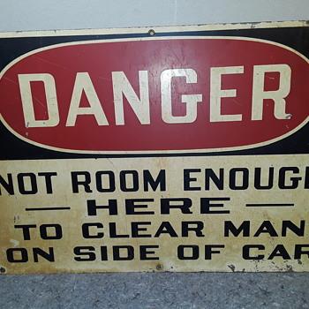 """DANGER - NOT ROOM ..."" industrial warning sign   - Railroadiana"