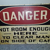 """DANGER - NOT ROOM ..."" industrial warning sign"