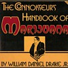 "1971 - ""The Connoisseur's Handbook of Marijuana"""