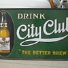 VINTAGE CITY CLUB BEER SIGN
