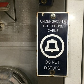 Porcelain Underground Telephone Cable Do not Disturb sign