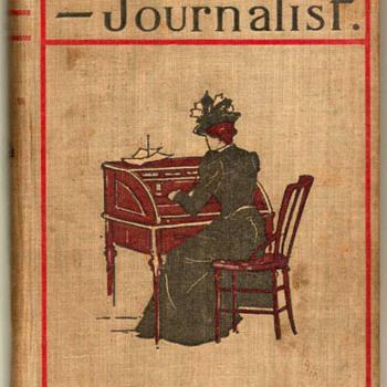 """""""Jennie Baxter - Journalist."""" by Robert Barr * First Edition 1899 - Books"""