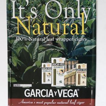 Garcia Y Vega Metal Sign - Advertising